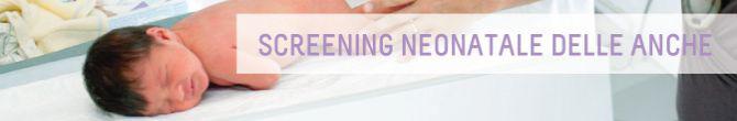 Screening neonatale delle anche